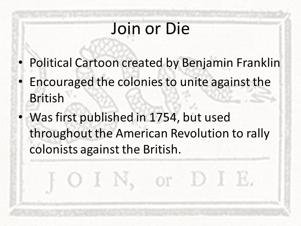Join or Die Political Cartoon created by Benjamin Franklin