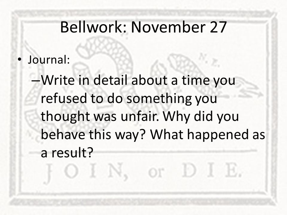 Bellwork: November 27 Journal: