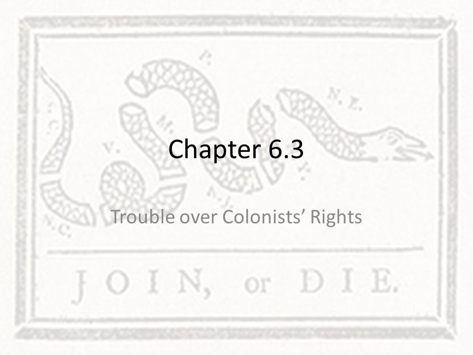 Trouble over Colonists' Rights