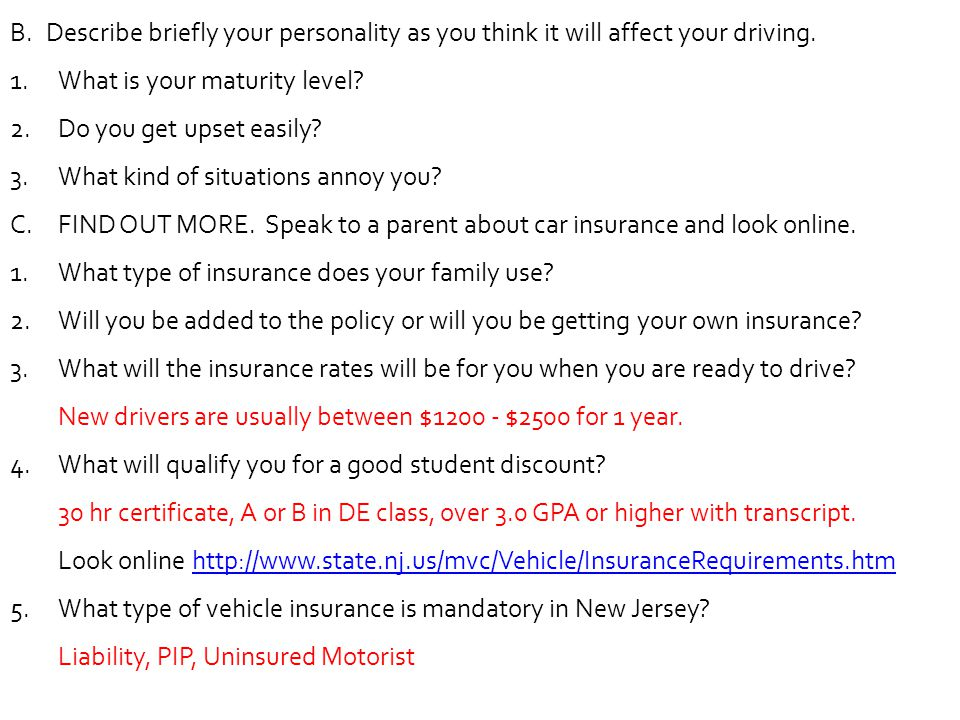Describe briefly your personality as you think it will affect your driving.
