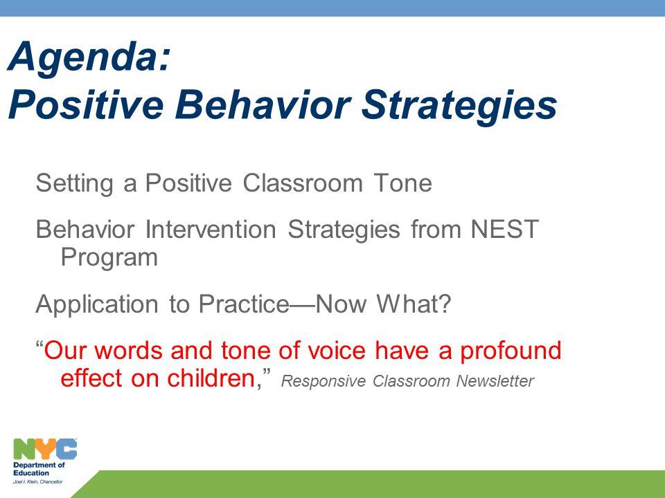 Agenda: Positive Behavior Strategies