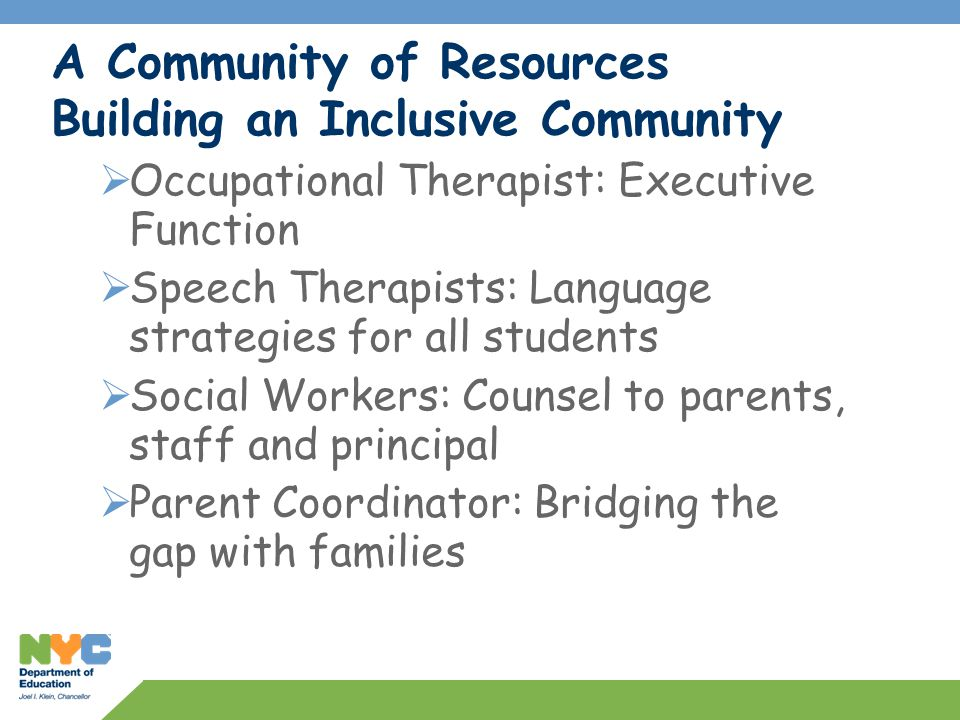 A Community of Resources Building an Inclusive Community