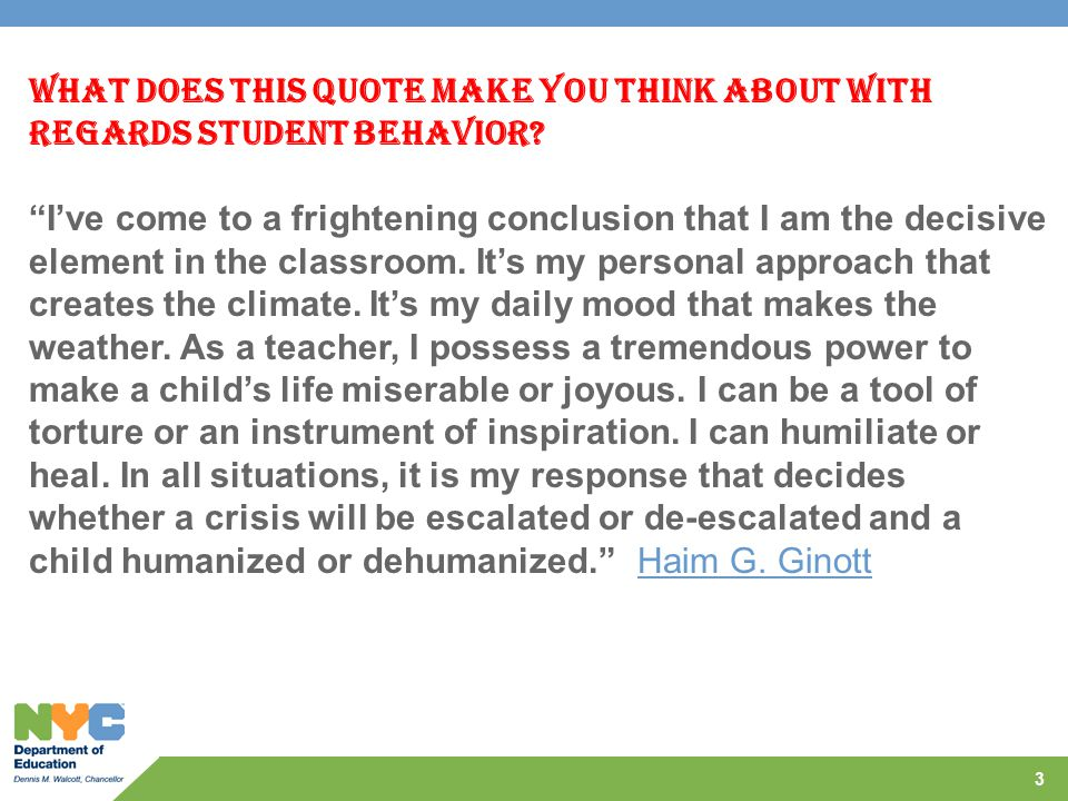 What Does This Quote Make You Think About With Regards Student Behavior