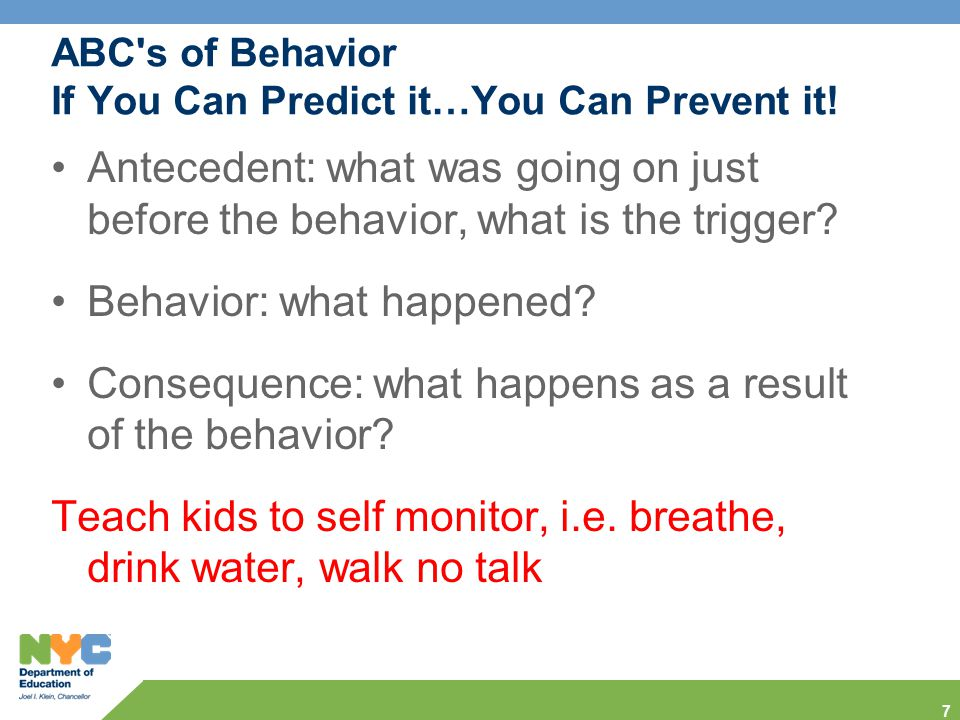 ABC s of Behavior If You Can Predict it…You Can Prevent it!