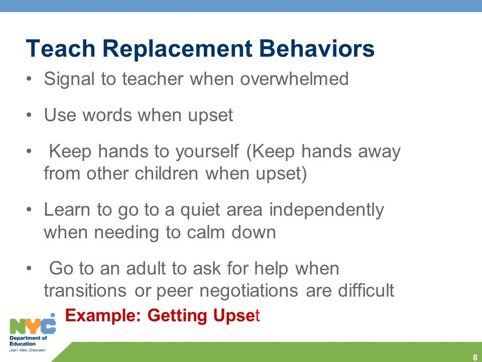 Teach Replacement Behaviors