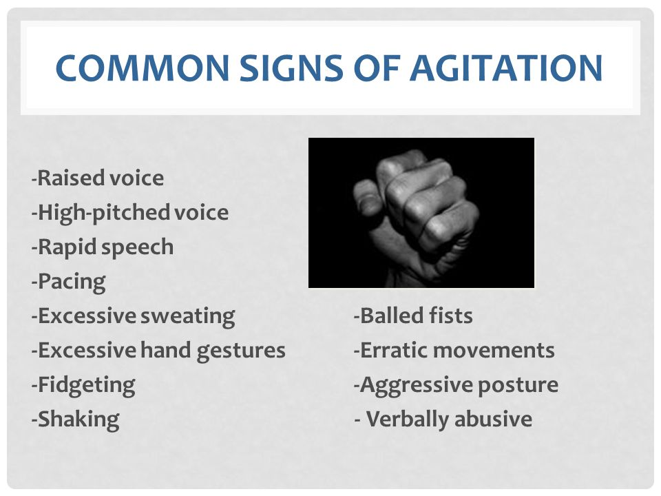 common signs of Agitation