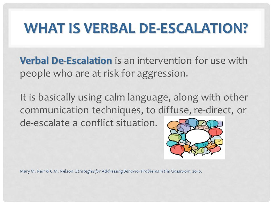 What is Verbal De-escalation