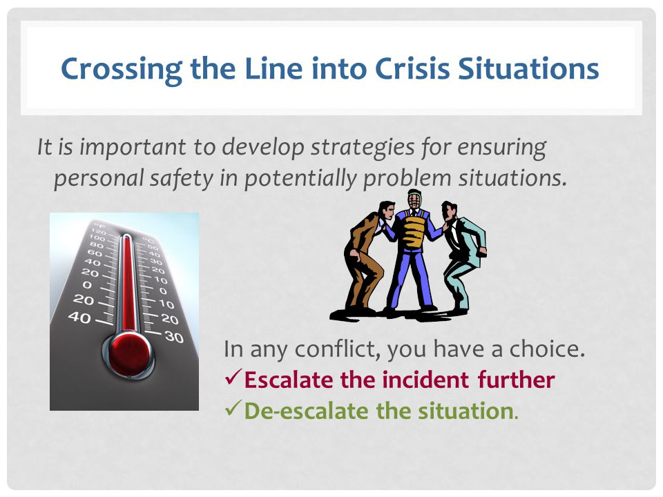 Crossing the Line into Crisis Situations