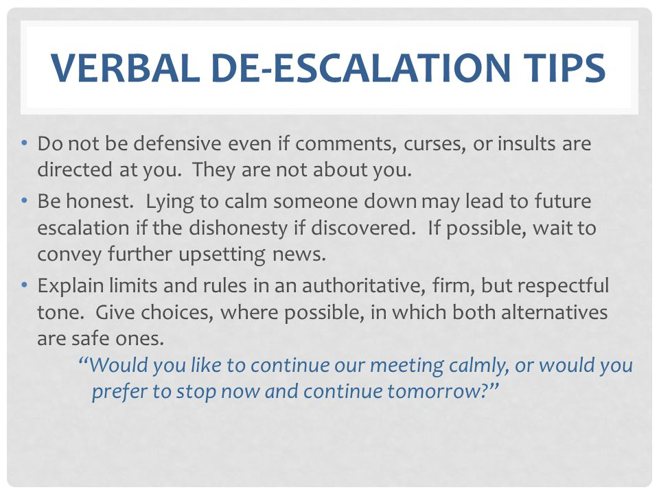 Verbal de-escalation tips