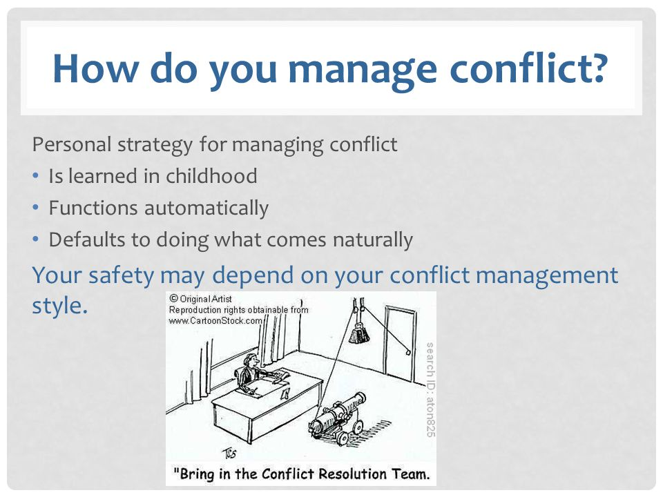 How do you manage conflict