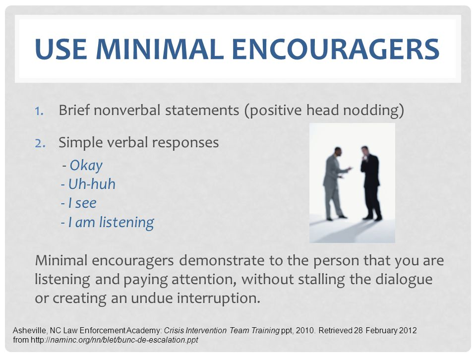 Use Minimal encouragers