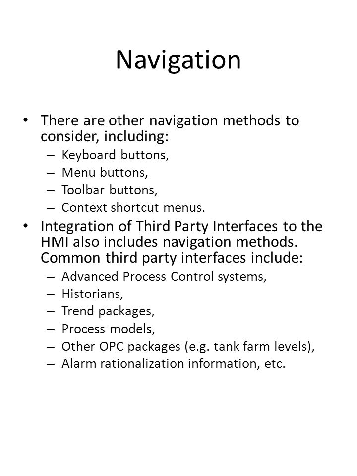 Navigation There are other navigation methods to consider, including: