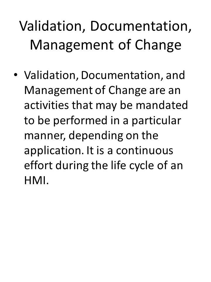 Validation, Documentation, Management of Change
