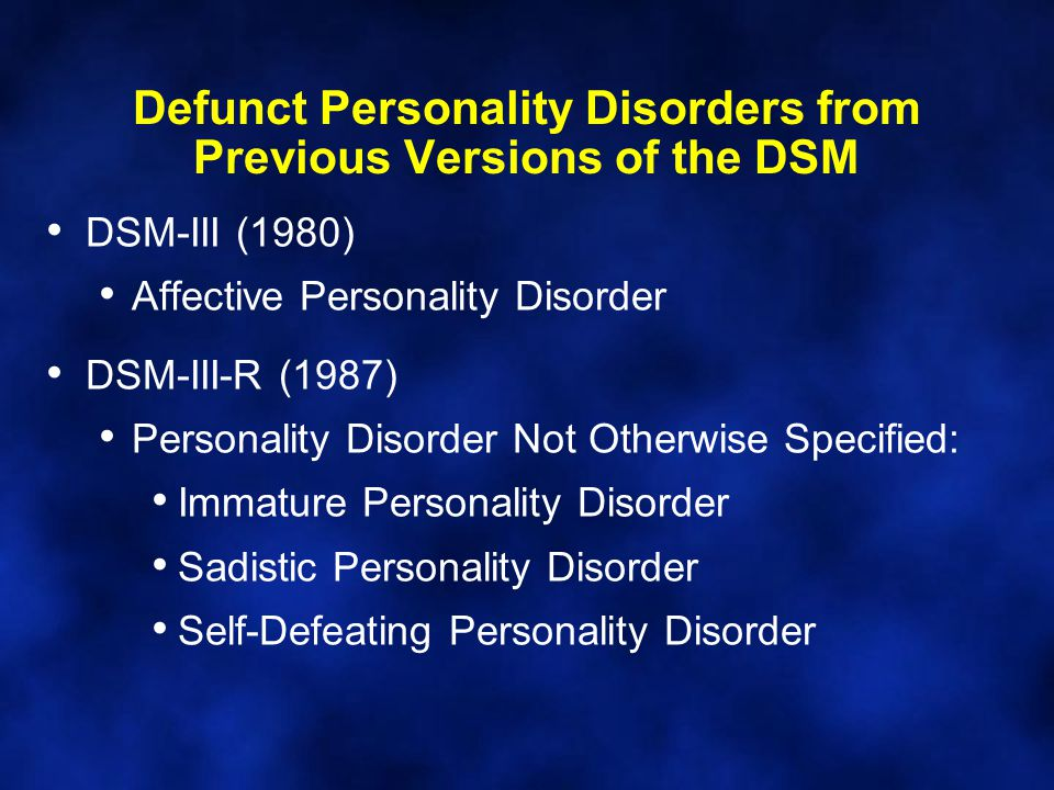 Defunct Personality Disorders from Previous Versions of the DSM