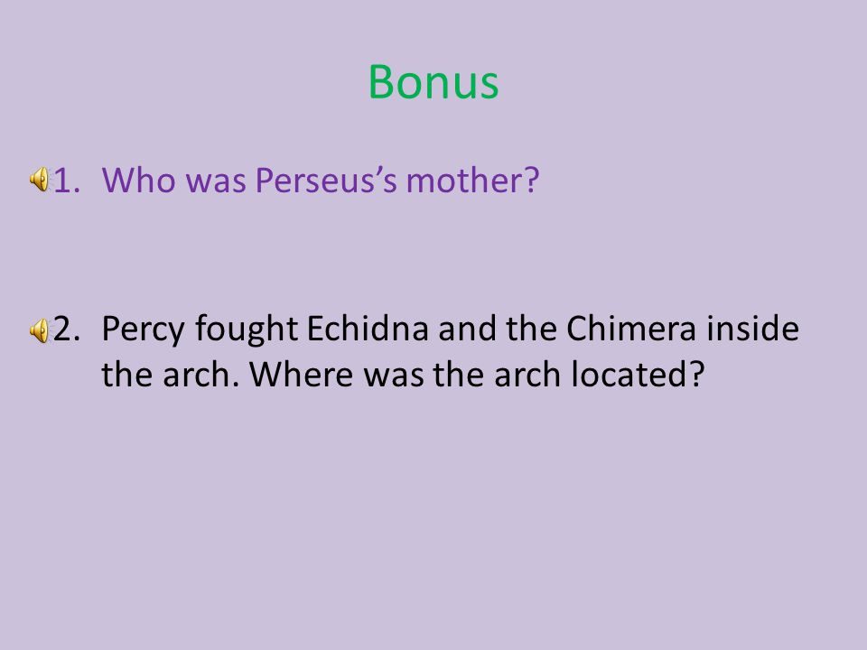 Bonus Who was Perseus's mother
