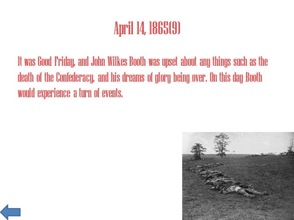 April 14, 1865(9)