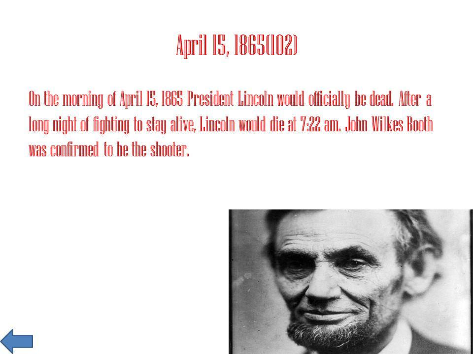 April 15, 1865(102)
