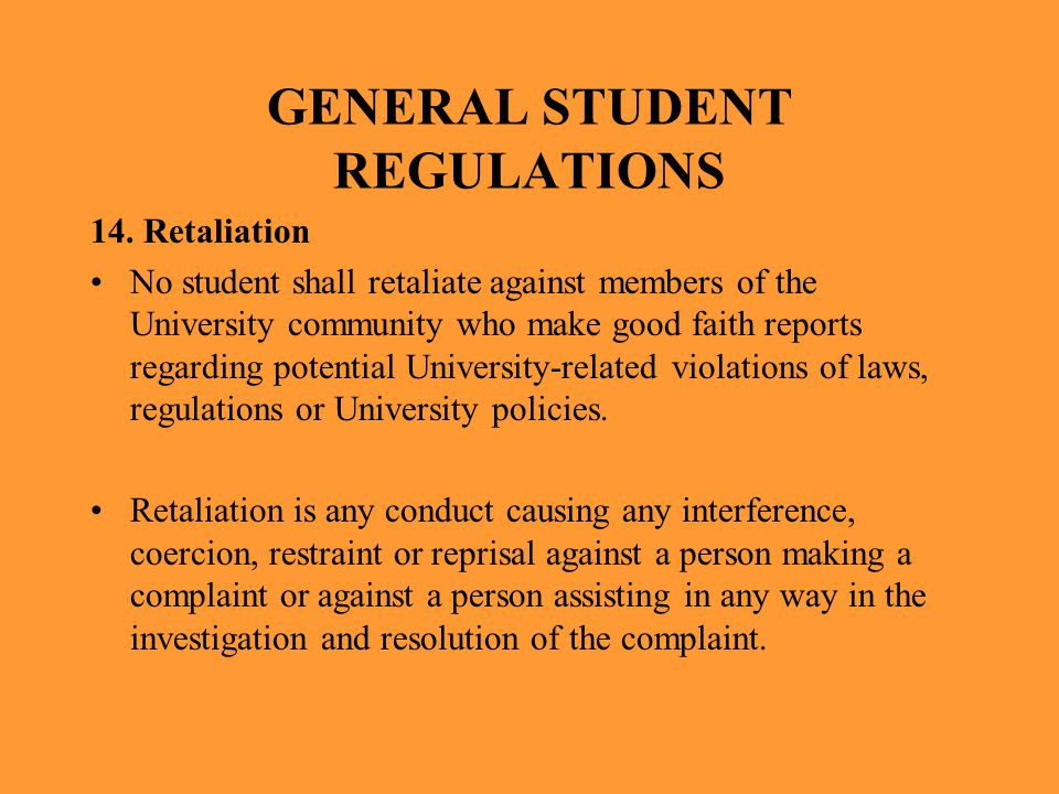 GENERAL STUDENT REGULATIONS