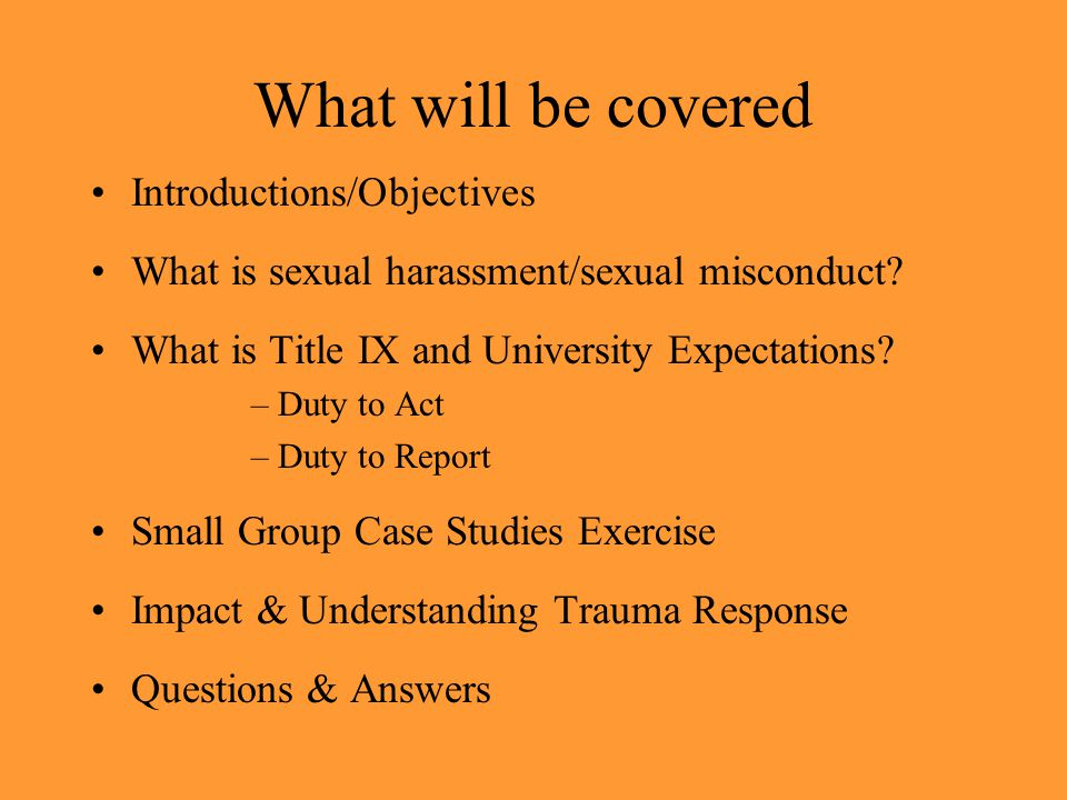 What will be covered Introductions/Objectives