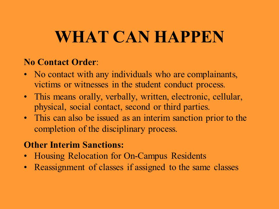 WHAT CAN HAPPEN No Contact Order: