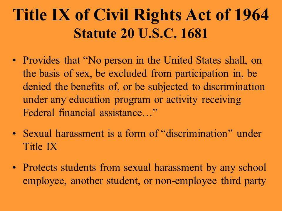 Title IX of Civil Rights Act of 1964 Statute 20 U.S.C. 1681