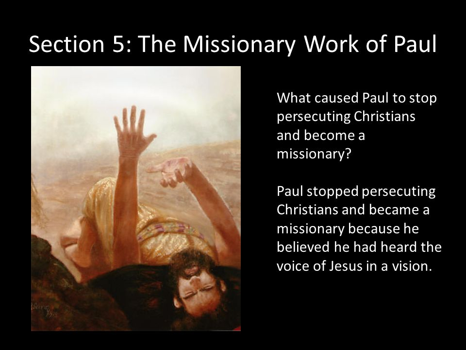 Section 5: The Missionary Work of Paul