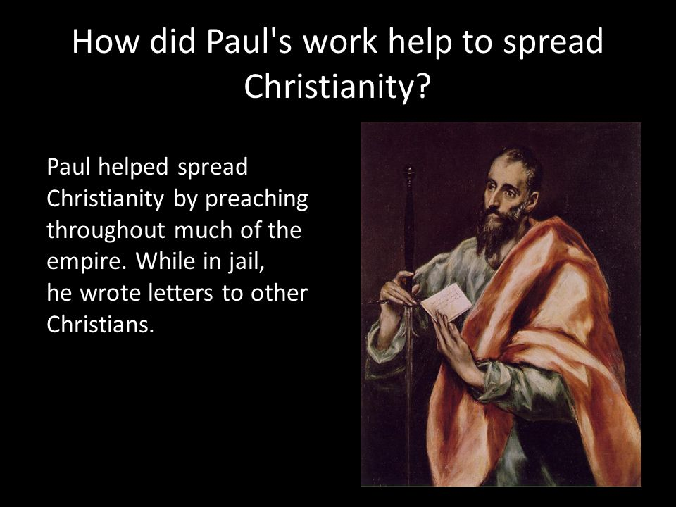 How did Paul s work help to spread Christianity