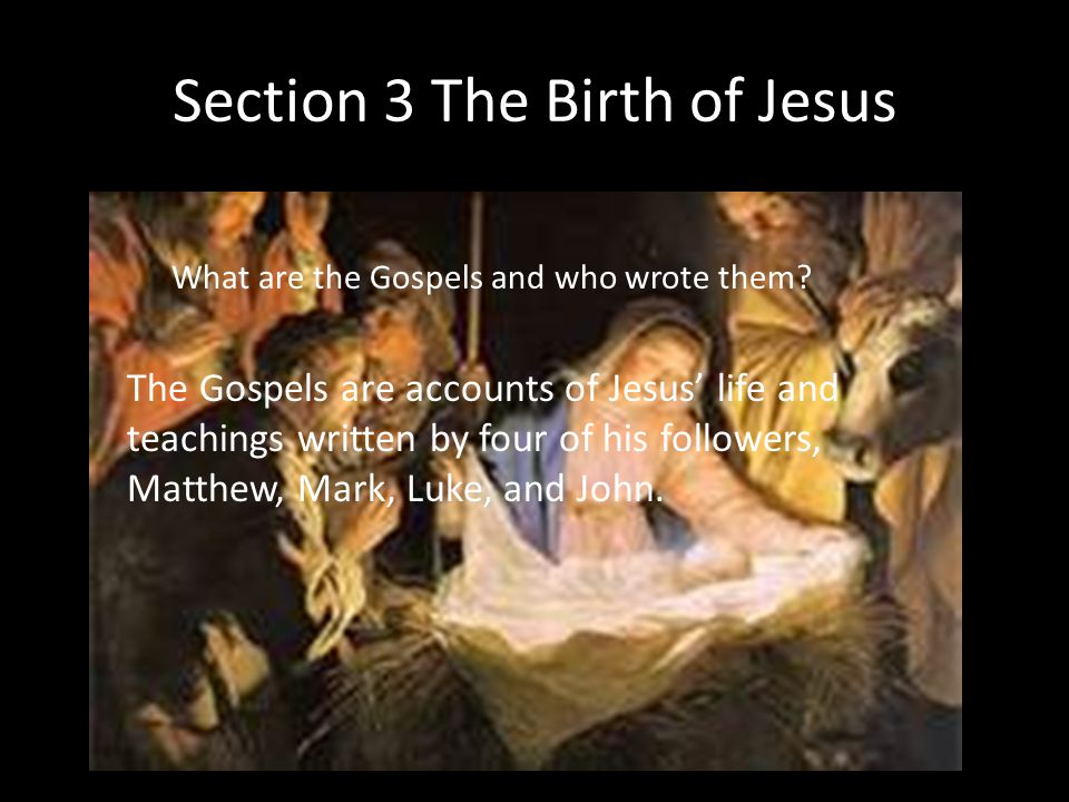 Section 3 The Birth of Jesus