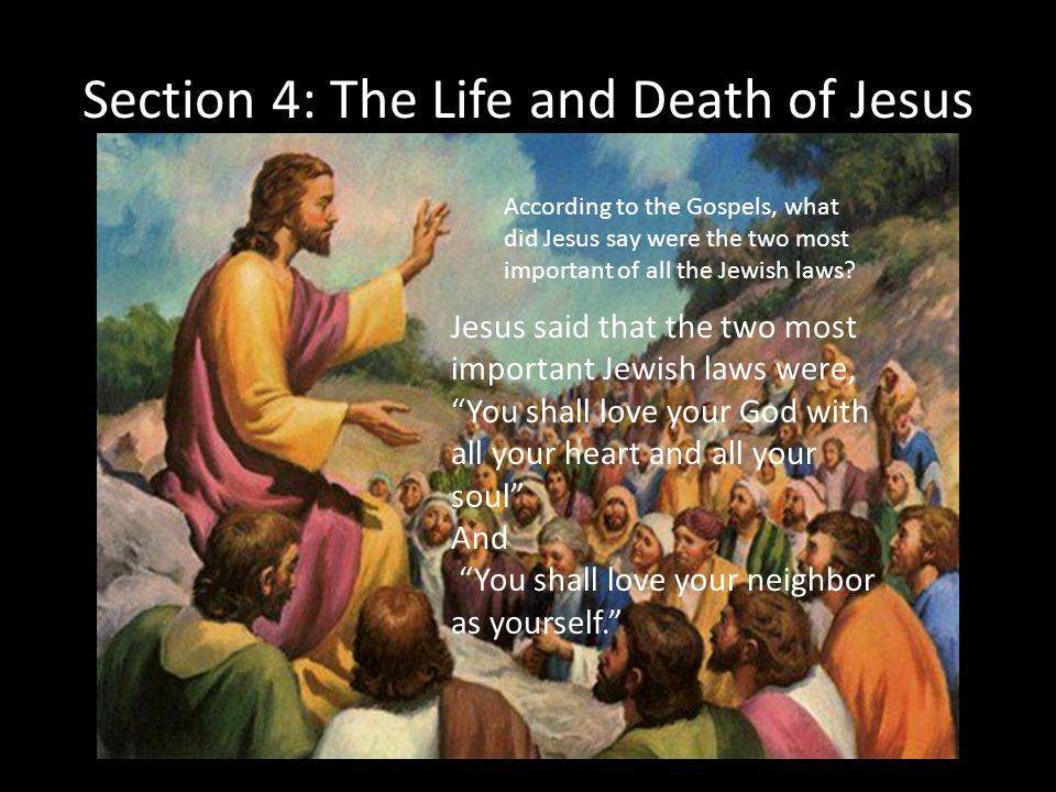 Section 4: The Life and Death of Jesus