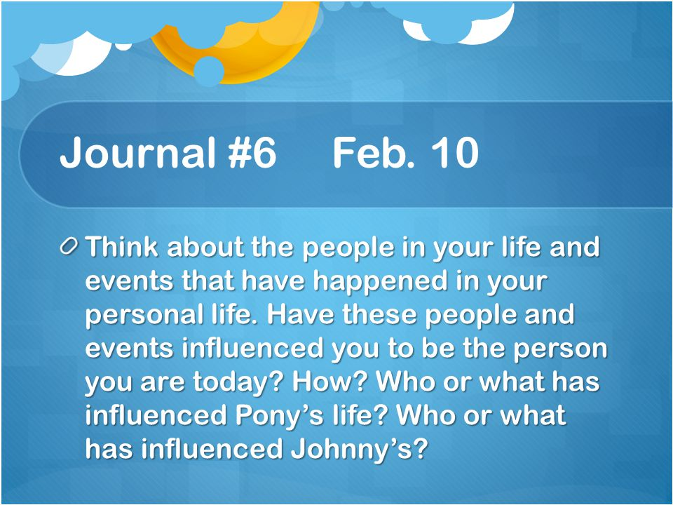 Journal #6 Feb. 10