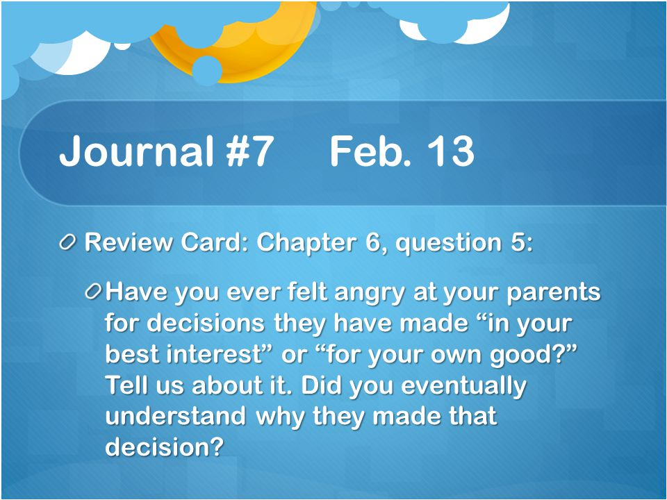 Journal #7 Feb. 13 Review Card: Chapter 6, question 5: