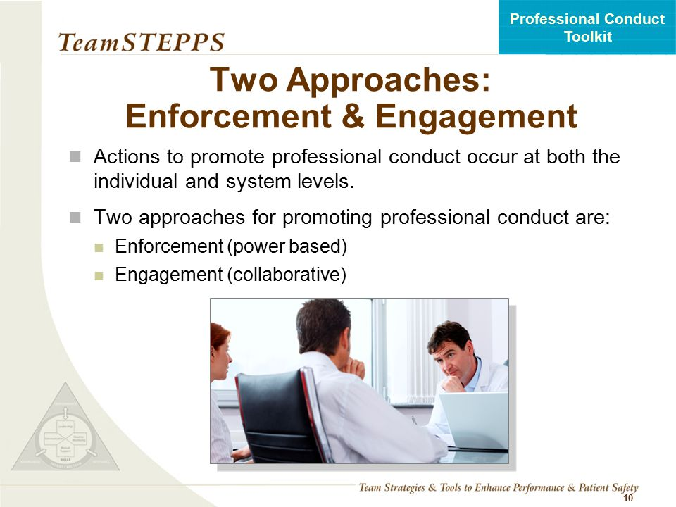 Two Approaches: Enforcement & Engagement