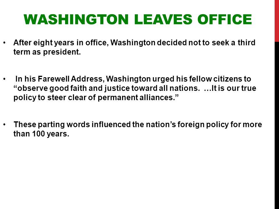 Washington Leaves Office