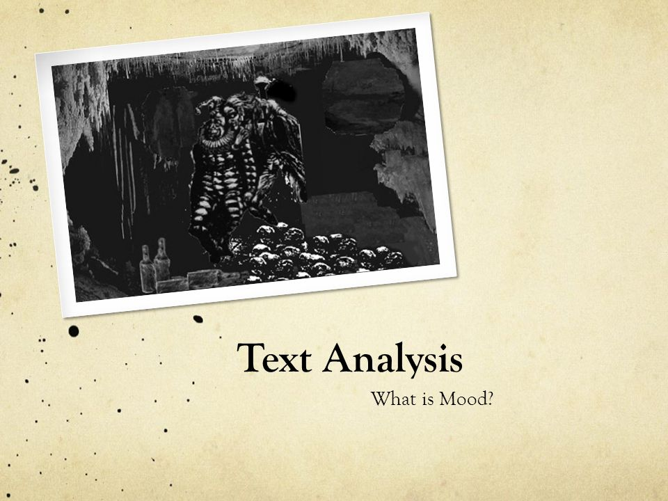 Text Analysis What is Mood