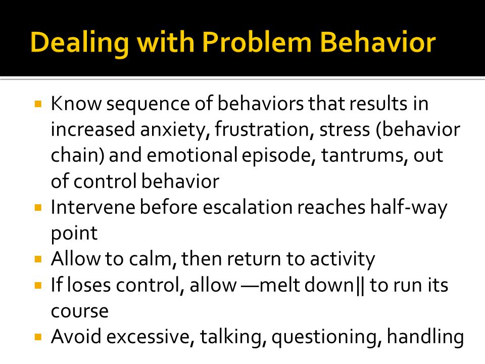 Dealing with Problem Behavior