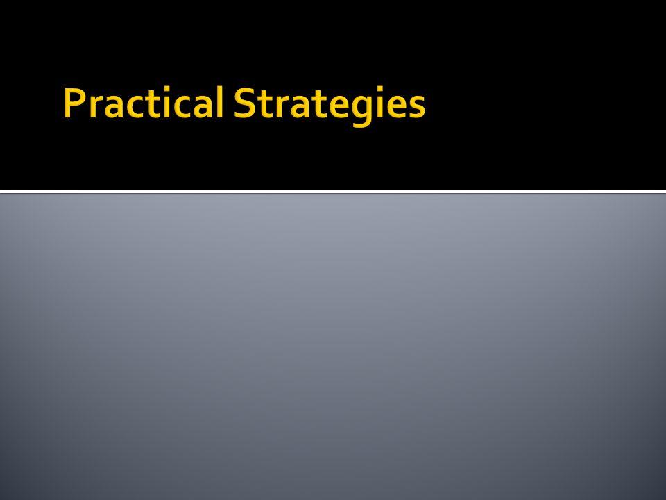 Practical Strategies