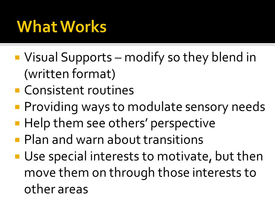What Works Visual Supports – modify so they blend in (written format)