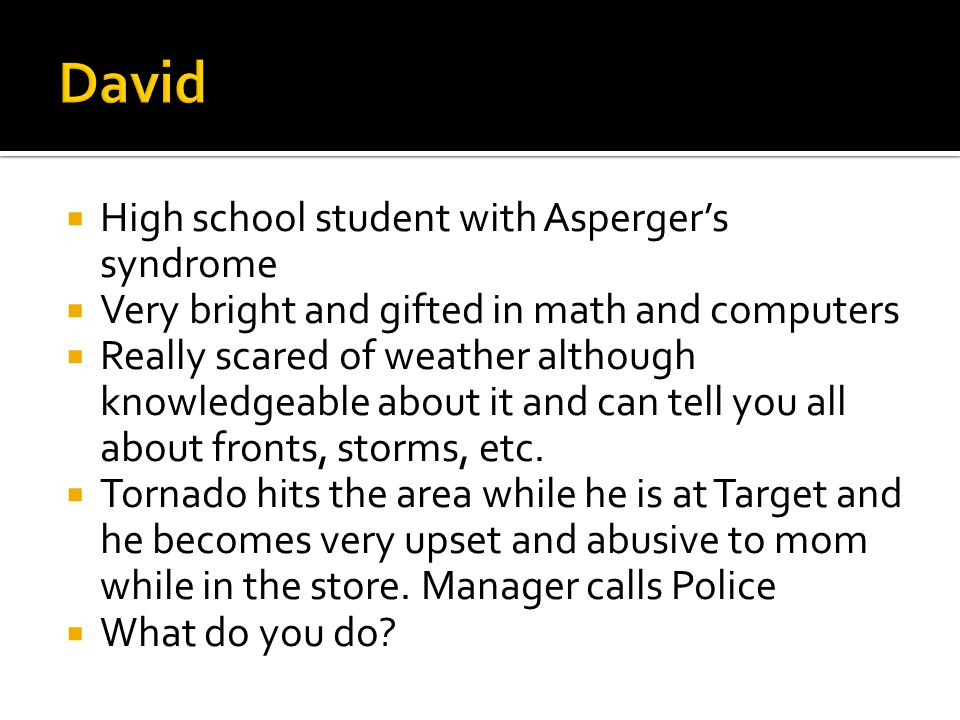 David High school student with Asperger's syndrome