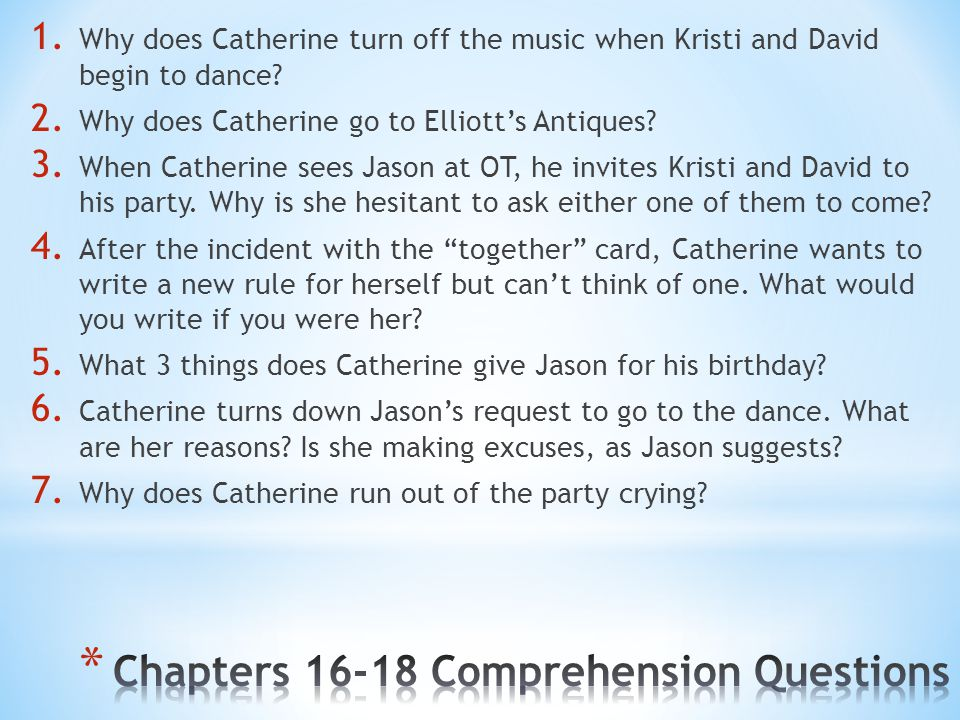 Chapters 16-18 Comprehension Questions