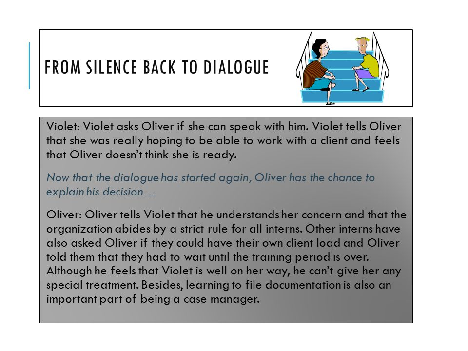 From silence back to dialogue