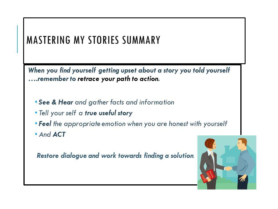 Mastering my stories summary