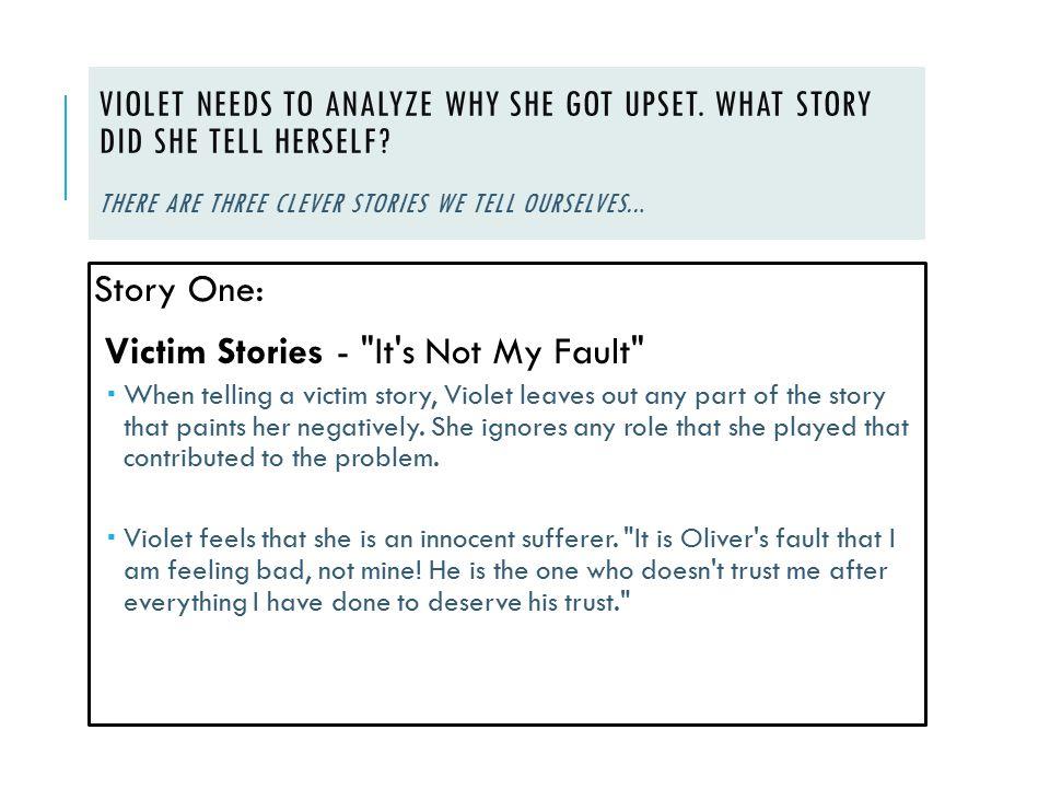 Victim Stories - It s Not My Fault