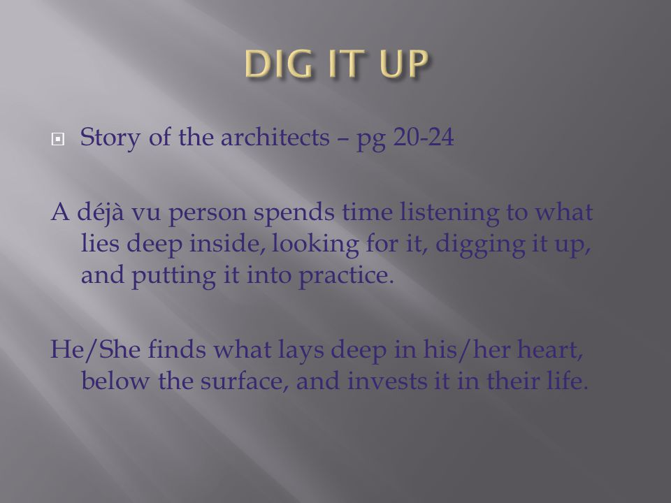 DIG IT UP Story of the architects – pg 20-24