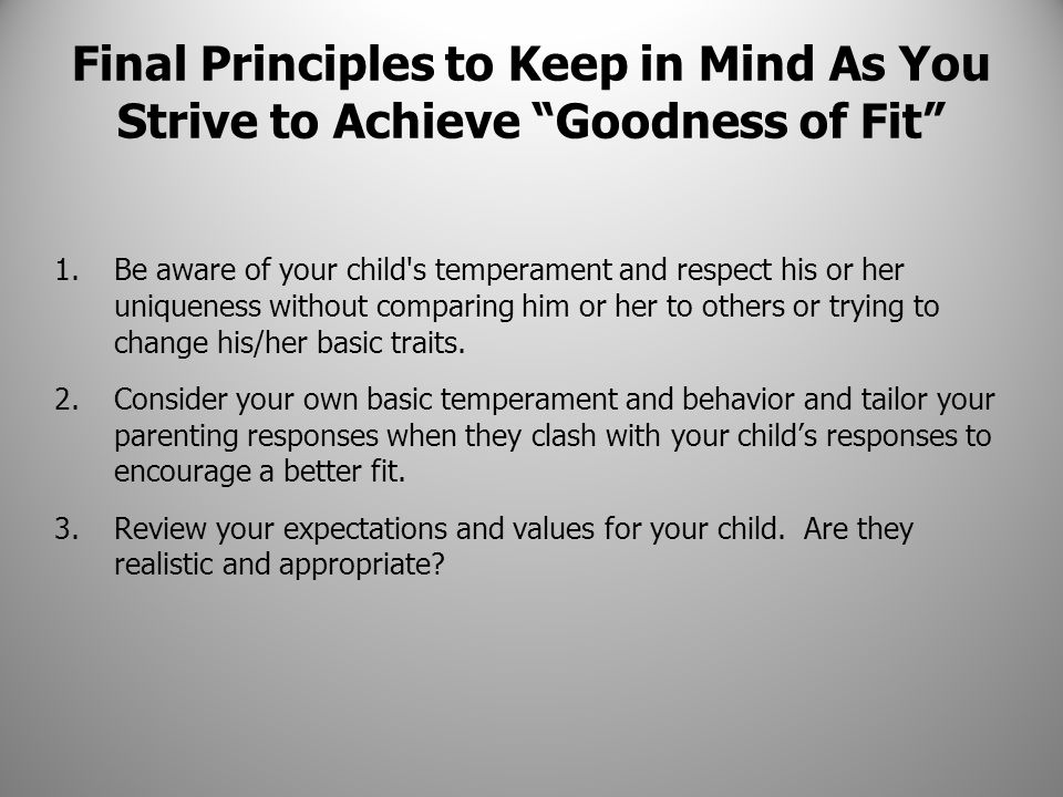 Final Principles to Keep in Mind As You Strive to Achieve Goodness of Fit