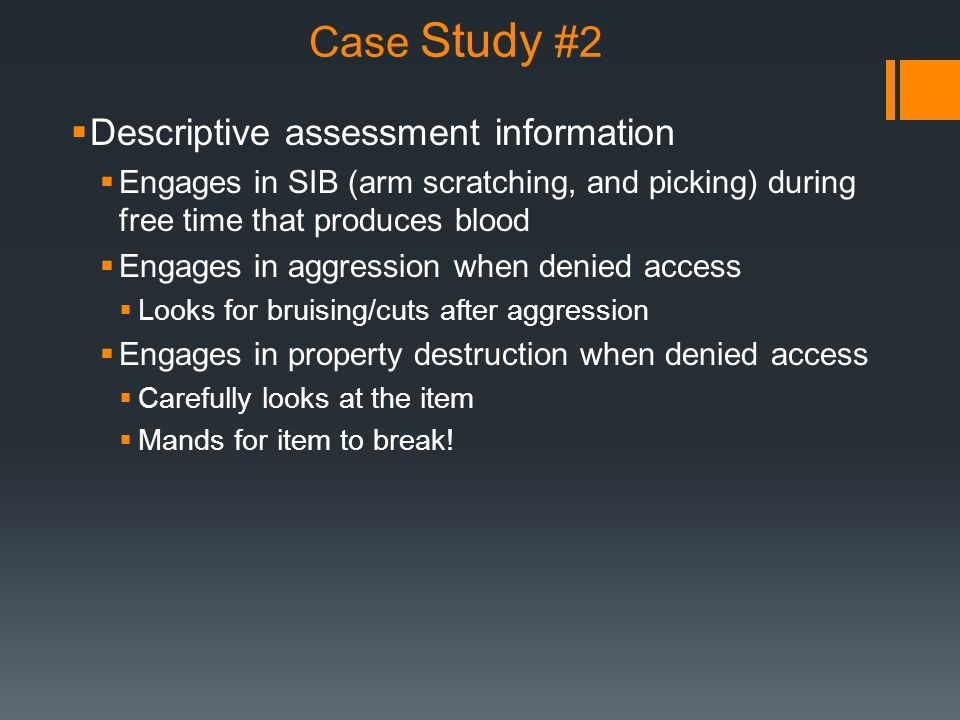 Case Study #2 Descriptive assessment information