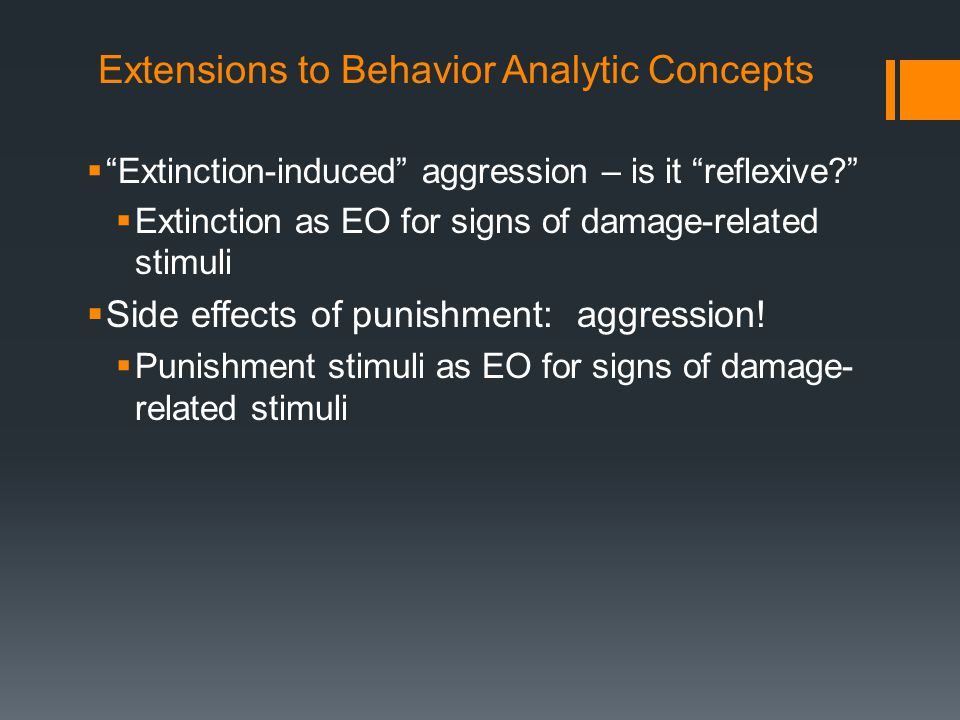 Extensions to Behavior Analytic Concepts