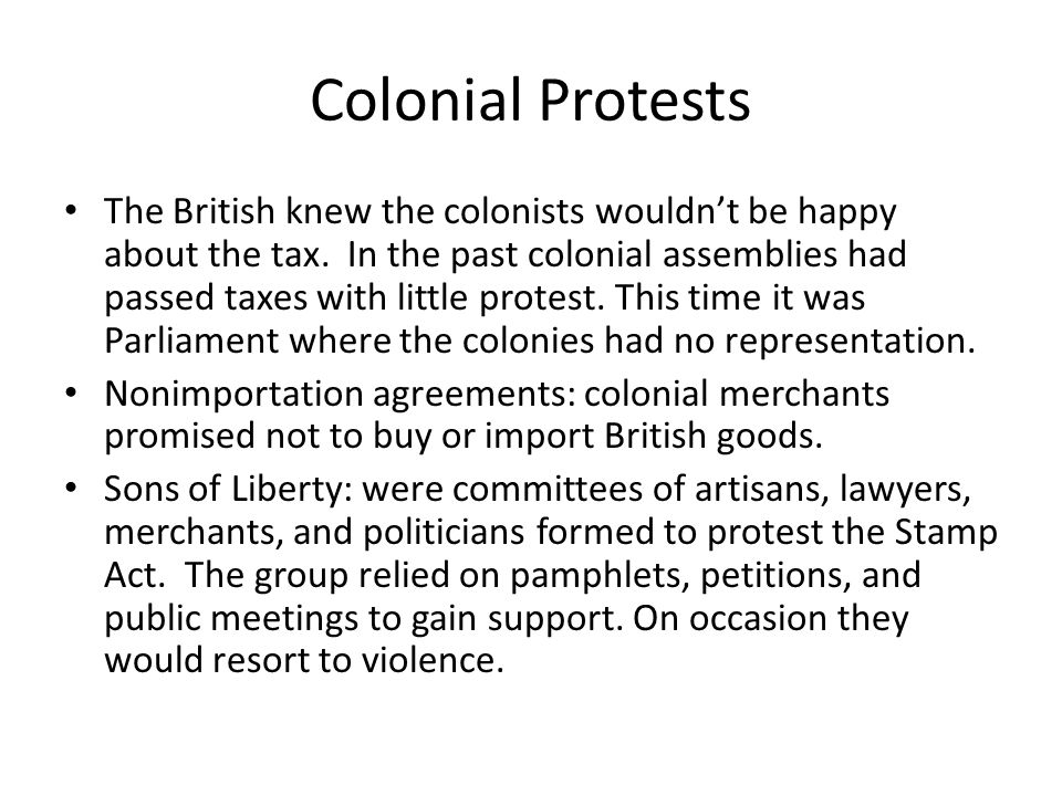 Colonial Protests