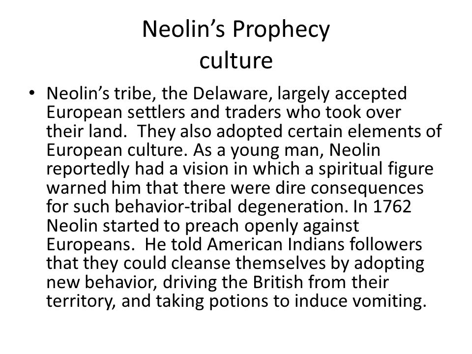 Neolin's Prophecy culture