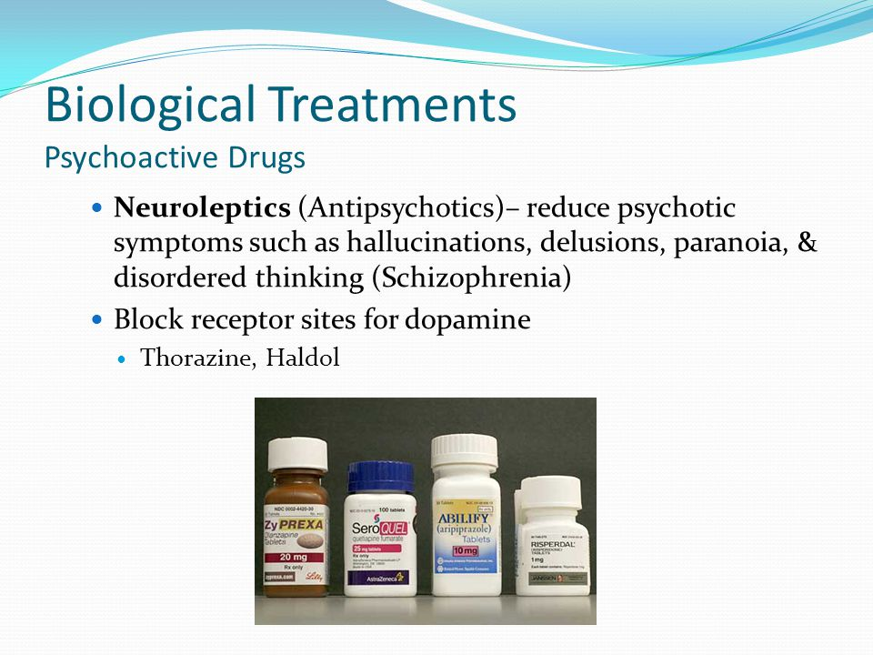 Biological Treatments Psychoactive Drugs