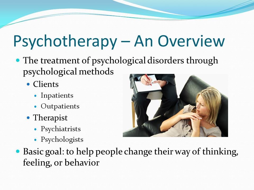 Psychotherapy – An Overview